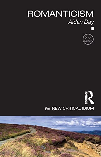 9780415460262: Romanticism (The New Critical Idiom)