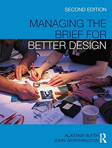 9780415460309: Managing the Brief for Better Design