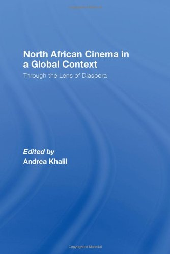 9780415460323: North African Cinema in a Global Context: Through the Lens of Diaspora