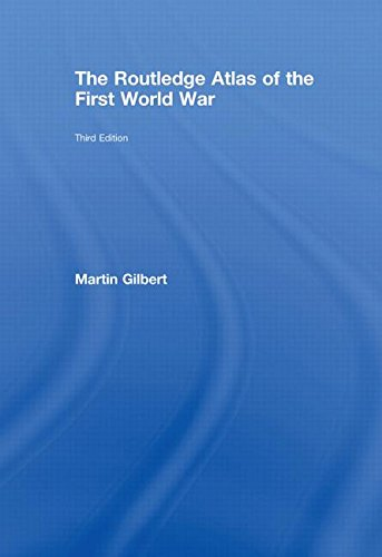 9780415460378: The Routledge Atlas of the First World War (Routledge Historical Atlases)