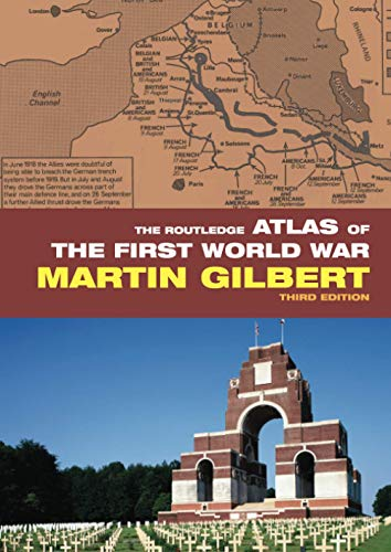 9780415460385: The Routledge Atlas of the First World War (Routledge Historical Atlases)