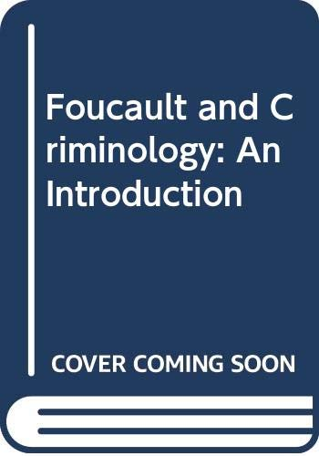 9780415460408: Foucault and Criminology: An Introduction