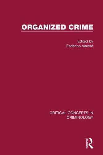 9780415460781: Organized Crime, Vol. 4 (Critical Concepts in Criminology) (v. 4)