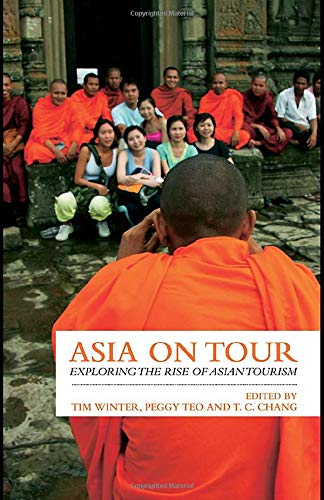 9780415460859: Asia on Tour: Exploring the rise of Asian tourism