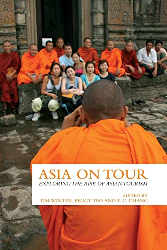 9780415460866: Asia on Tour: Exploring the Rise of Asian Tourism