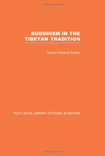 9780415460996: Buddhism in the Tibetan Tradition: A Guide: 5 (Routledge Library Editions: Buddhism)