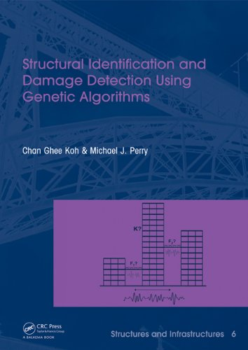 9780415461023: Structural Identification and Damage Detection using Genetic Algorithms: Structures and Infrastructures Book Series, Vol. 6
