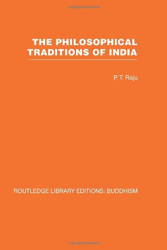 The Philosophical Traditions of India: P T Raju
