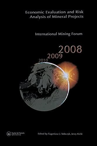 9780415461269: Economic Evaluation and Risk Analysis of Mineral Projects: Proceedings of the International Mining Forum 2008 Cracow - Szczyrk - Wieliczka, Poland, ... - Szczyrk - Wieliczka, Poland, February 2008