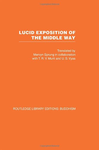9780415461504: Lucid Exposition of the Middle Way: The Essential Chapters From The Prasannapada of Candrakirti