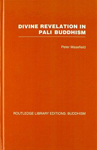 9780415461641: Divine Revelation in Pali Buddhism