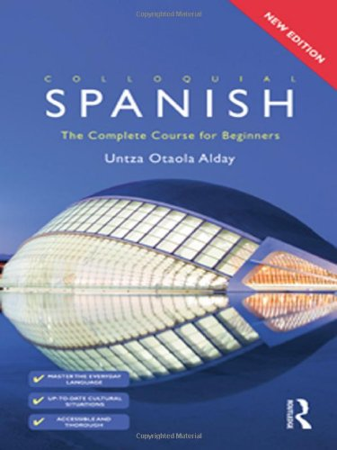 9780415462006: Colloquial Spanish: The Complete Course for Beginners (Colloquial Series (Book Only))