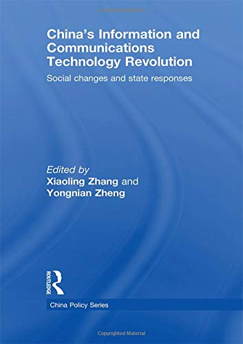 9780415462303: China's Information and Communications Technology Revolution: Social changes and state responses (China Policy Series)