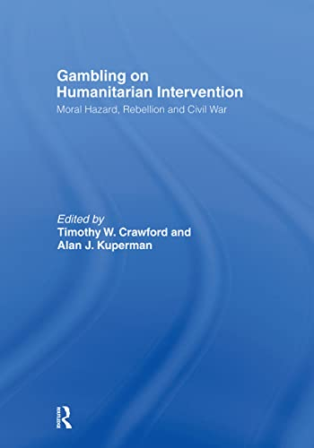 9780415463744: Gambling on Humanitarian Intervention (Association for the Study of Nationalities)