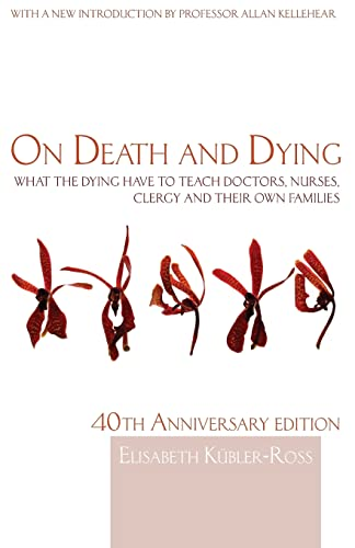 9780415463997: On Death and Dying: What the Dying have to teach Doctors, Nurses, Clergy and their own Families