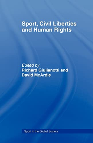 9780415464192: Sport, Civil Liberties and Human Rights (Sport in the Global Society)