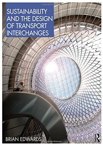 9780415464499: Sustainability and the Design of Transport Interchanges
