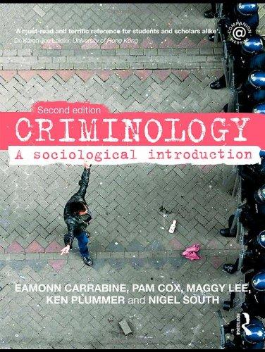 Criminology: A Sociological Introduction Carrabine, Eamonn; Cox,
