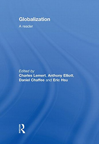 Globalization: A Reader: Charles Lemert, Anthony