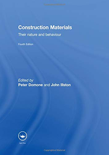 9780415465168: Construction Materials: Their Nature and Behaviour, Fourth Edition