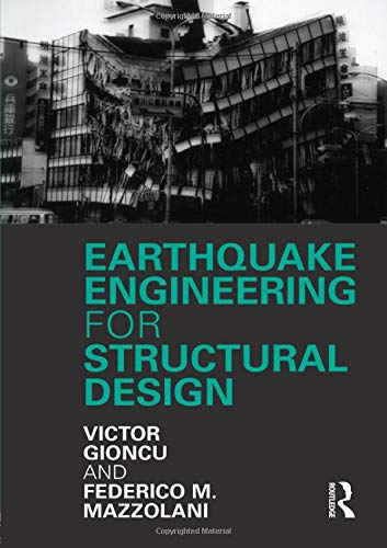 Earthquake Engineering for Structural Design (Hardback): Victor Gioncu, Federico