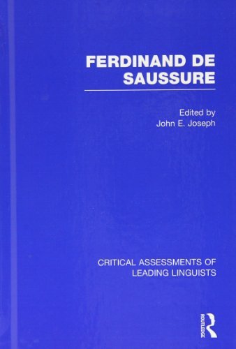 9780415465465: Ferdinand de Saussure (Critical Assessments of Leading Linguists)