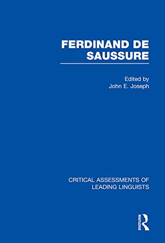 9780415465472: Ferdinand de Saussure: Critical Assessments of Leading Linguists
