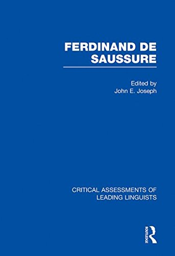 9780415465502: Ferdinand de Saussure: Critical Assessments of Leading Linguists