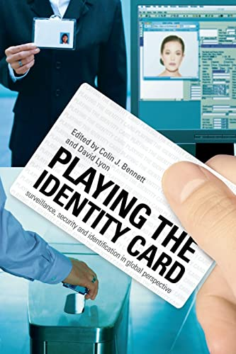9780415465649: Playing the Identity Card: Surveillance, Security and Identification in Global Perspective