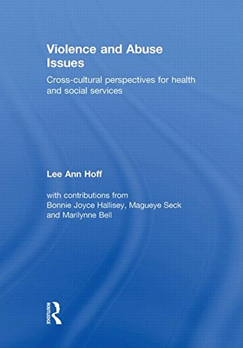 9780415465717: Violence and Abuse Issues: Cross-Cultural Perspectives for Health and Social Services