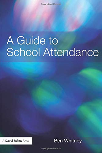 9780415465854: A Guide to School Attendance (David Fulton Books)