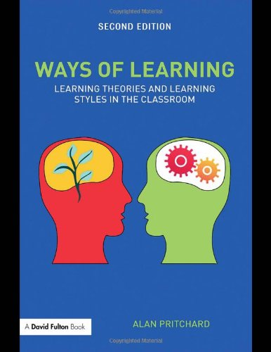 9780415466080: Ways of Learning: Learning Theories and Learning Styles in the Classroom (David Fulton Books)