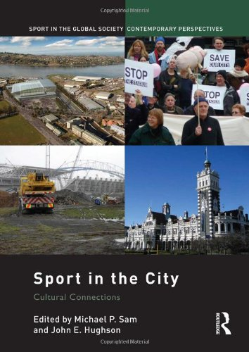 9780415466561: Sport in the City: Cultural Connections (Sport in the Global Society – Contemporary Perspectives)