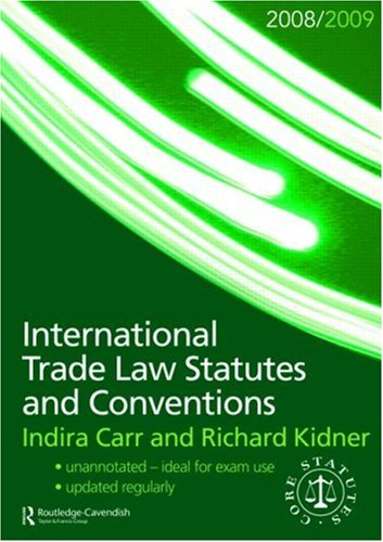 9780415466721: International Trade Law Statutes and Conventions 2008-2009