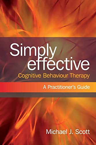 9780415466776: Simply Effective Cognitive Behaviour Therapy: A Practitioner's Guide