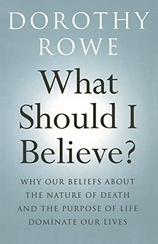 9780415466790: What Should I Believe?