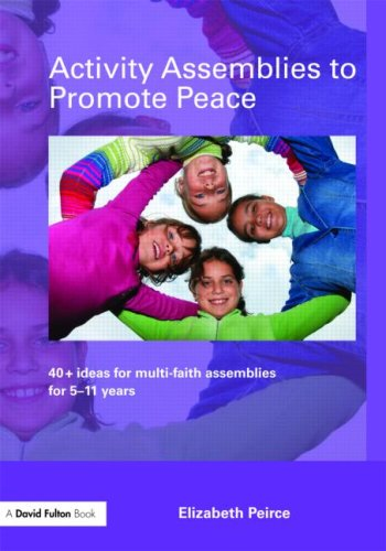 9780415466820: Activity Assemblies to Promote Peace: 40+ Ideas for Multi-Faith Assemblies for 5-11 Years