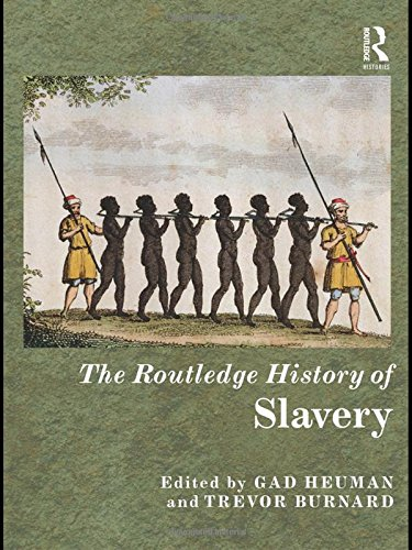 9780415466899: The Routledge History of Slavery (Routledge Histories)