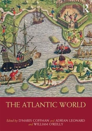 9780415467049: The Atlantic World (Routledge Worlds)