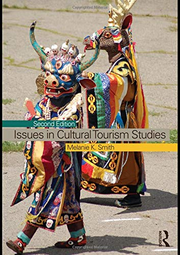 9780415467124: Issues in Cultural Tourism Studies