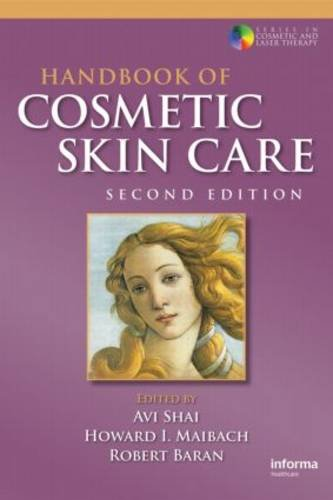 9780415467186: Handbook of Cosmetic Skin Care, Second Edition (Series in Cosmetic and Laser Therapy)