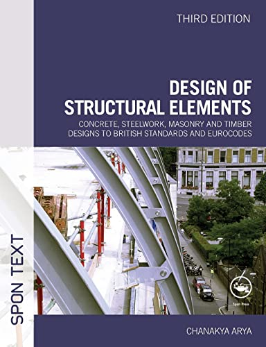 9780415467209: Design of Structural Elements: Concrete, Steelwork, Masonry and Timber Designs to British Standards and Eurocodes