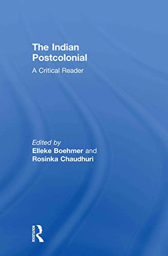 9780415467476: The Indian Postcolonial: A Critical Reader
