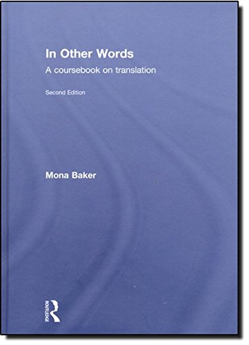 9780415467537: In Other Words: A Coursebook on Translation