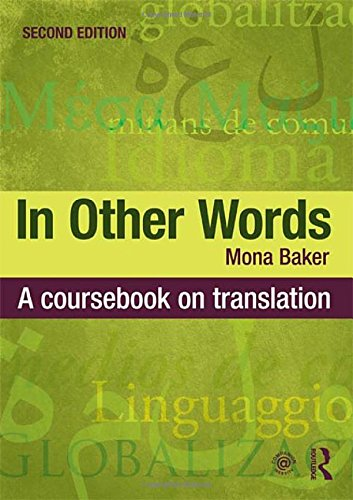 9780415467544: In Other Words: A Coursebook on Translation