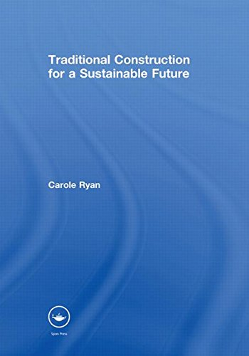 9780415467568: Traditional Construction for a Sustainable Future