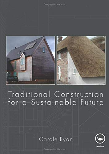 9780415467575: Traditional Construction for a Sustainable Future