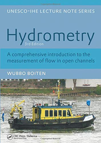9780415467636: Hydrometry: IHE Delft Lecture Note Series (UNESCO-IHE Lecture Notes)