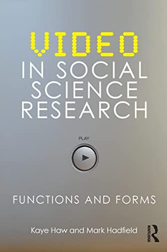 9780415467865: Video in Social Science Research: Functions and Forms