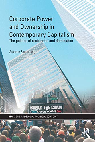 9780415467889: Corporate Power and Ownership in Contemporary Capitalism: The Politics of Resistance and Domination